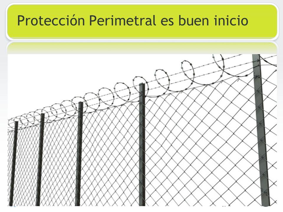 Protección Perimetral es buen inicio