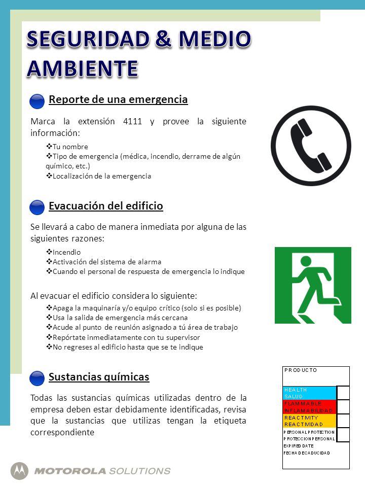Reporte de una emergencia Marca la extensión 4111 y provee la siguiente información: Tu nombre Tipo de emergencia (médica, incendio, derrame de algún