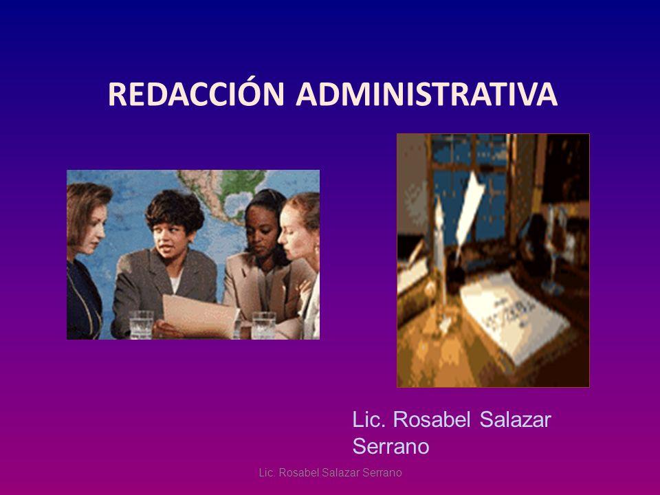 REDACCIÓN ADMINISTRATIVA Lic. Rosabel Salazar Serrano