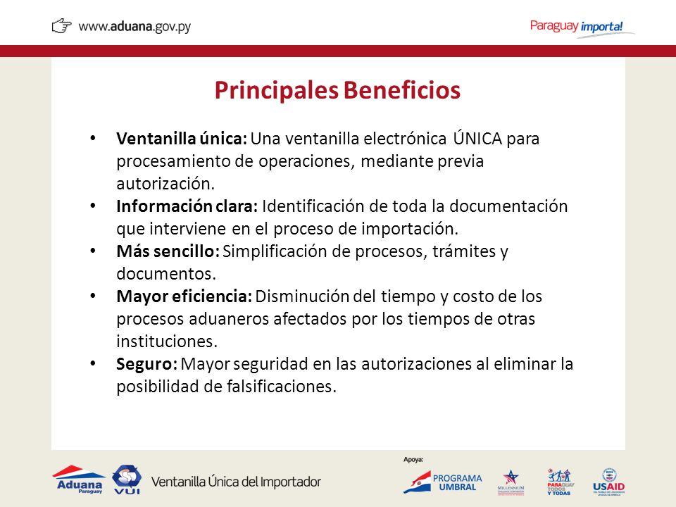 Principales Beneficios Ventanilla única: Una ventanilla electrónica ÚNICA para procesamiento de operaciones, mediante previa autorización. Información