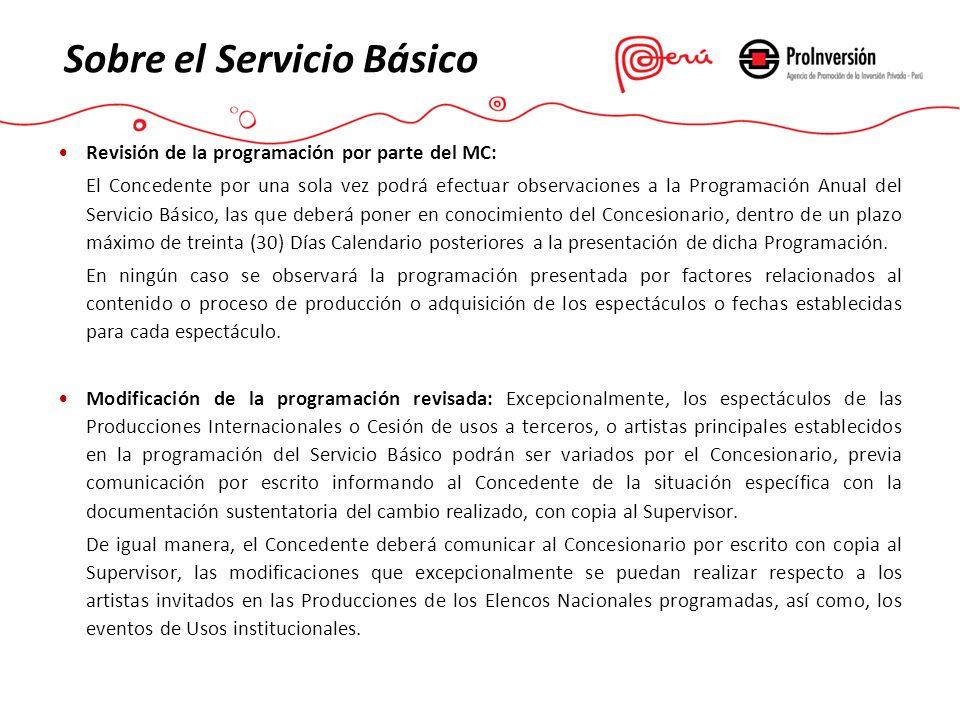 Revisión de la programación por parte del MC: El Concedente por una sola vez podrá efectuar observaciones a la Programación Anual del Servicio Básico,