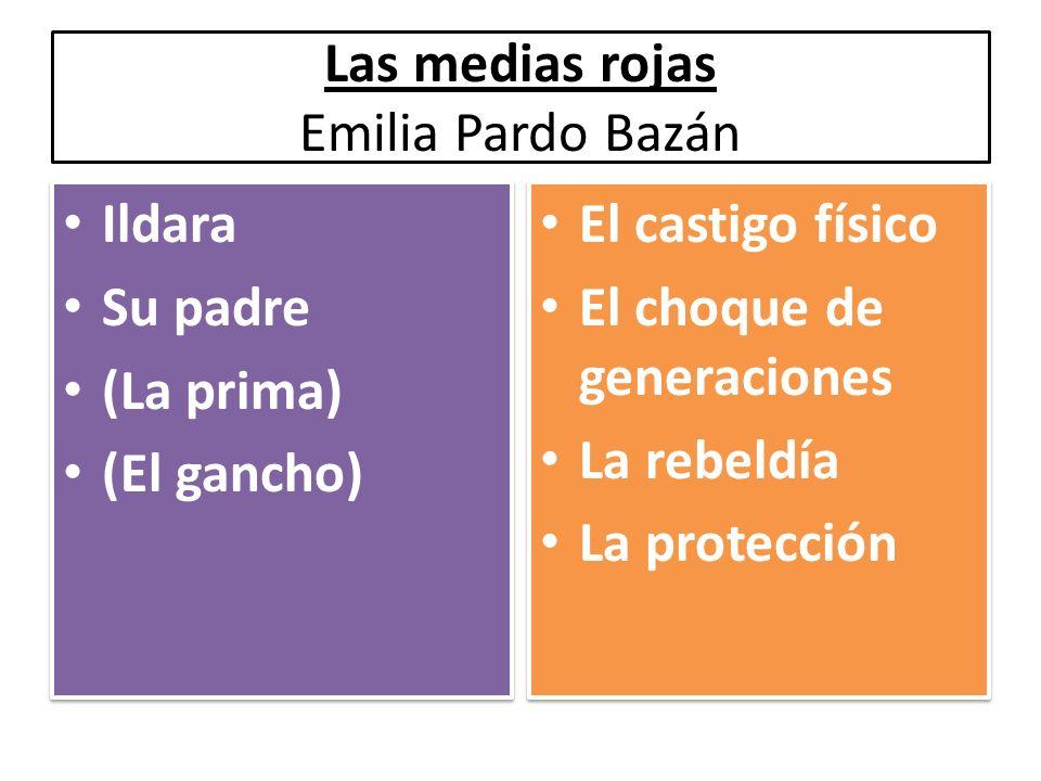 Ildara Su padre (La prima) (El gancho) Ildara Su padre (La prima) (El gancho) El castigo físico El choque de generaciones La rebeldía La protección El