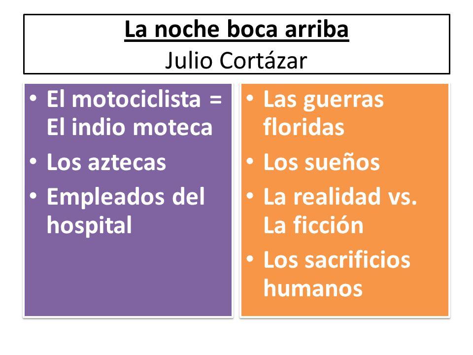 El motociclista = El indio moteca Los aztecas Empleados del hospital El motociclista = El indio moteca Los aztecas Empleados del hospital Las guerras