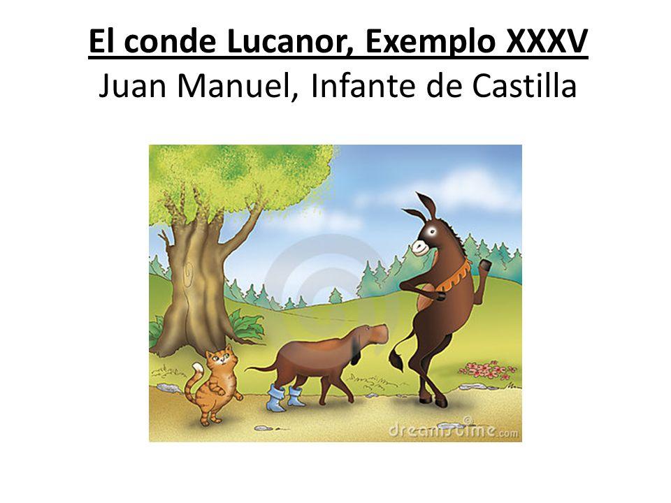 El conde Lucanor, Exemplo XXXV Juan Manuel, Infante de Castilla