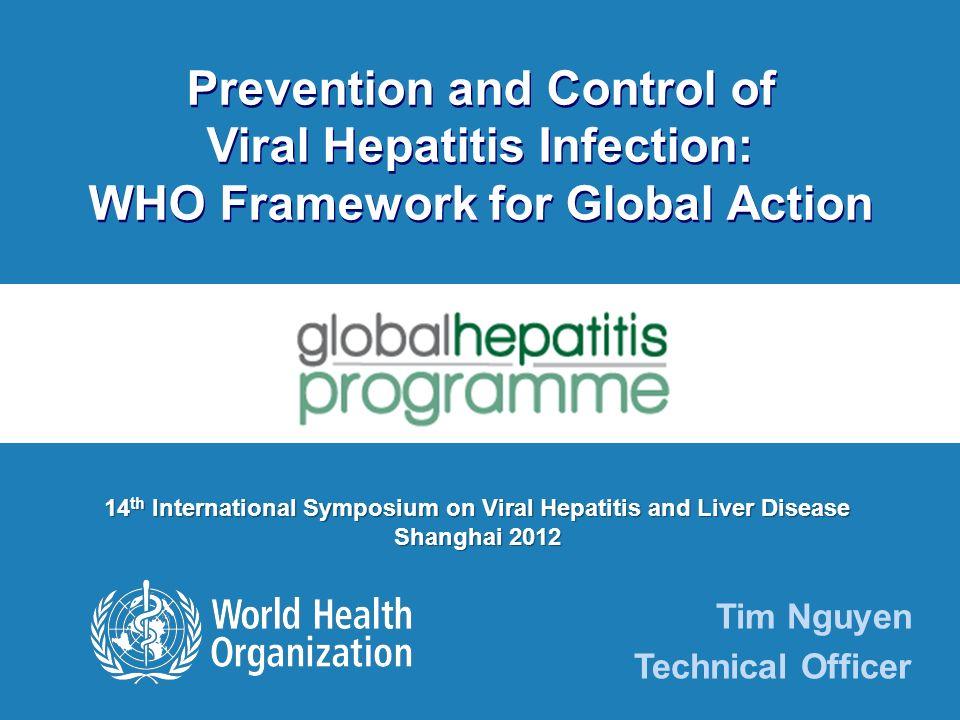 ISVHLD 2012 I Shanghai, 23 June 2012 I 12 | Estimaciones actuales de la carga de la enfermedad HBV 1 de cada 3 personas está infectada con HBV ~240 millones de portadores crónicos (3,7%) ~ 500 000 – 700 000 muertes relacionadas a la HBV, 94% por razones crónicas ~4,5 millones de nuevos casos/por año HCV 130-170 millones de personas infectadas en el mundo (2.2- 3%) >350 000 mueren por enfermedades hepaticas relacionadas al HCV por año 3–4 millones de personas se infectan con HCV cada año.