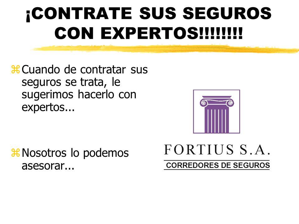 ¡CONTRATE SUS SEGUROS CON EXPERTOS!!!!!!!! zCuando de contratar sus seguros se trata, le sugerimos hacerlo con expertos... zNosotros lo podemos asesor