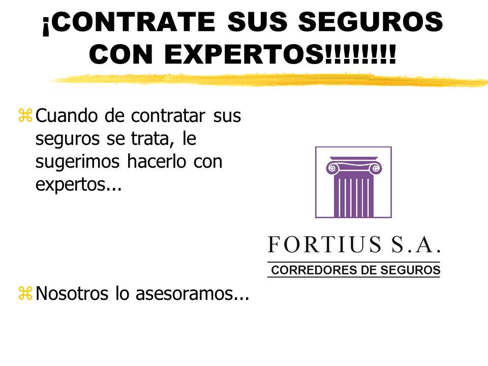 ¡CONTRATE SUS SEGUROS CON EXPERTOS!!!!!!!! zCuando de contratar sus seguros se trata, le sugerimos hacerlo con expertos... zNosotros lo asesoramos...