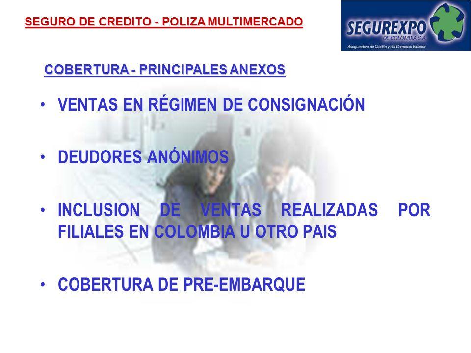 COBERTURA Además cubre los gastos pagados por el Asegurado y aceptados por Segurexpo, con el fin de aminorar o evitar la pérdida SEGURO DE CREDITO - P