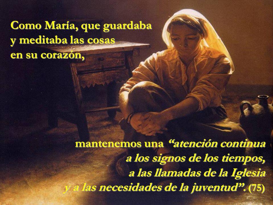 Desde ahora me felicitarán todas las generaciones porque el Poderoso ha hecho obras grandes por mí (66) Con María experimentamos la vida como un don maravilloso de Dios: