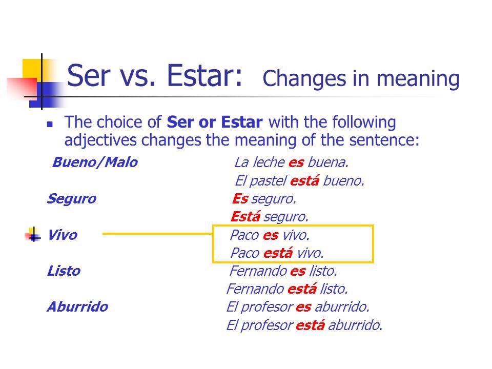 Ser vs.