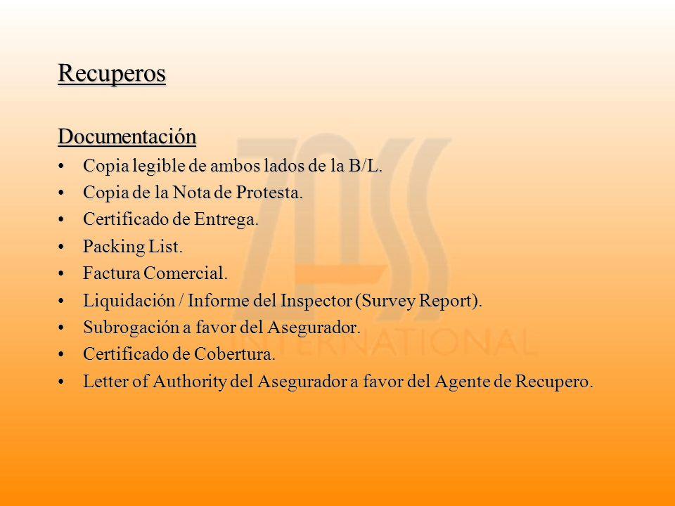 Recuperos Documentación Copia legible de ambos lados de la B/L.Copia legible de ambos lados de la B/L. Copia de la Nota de Protesta.Copia de la Nota d