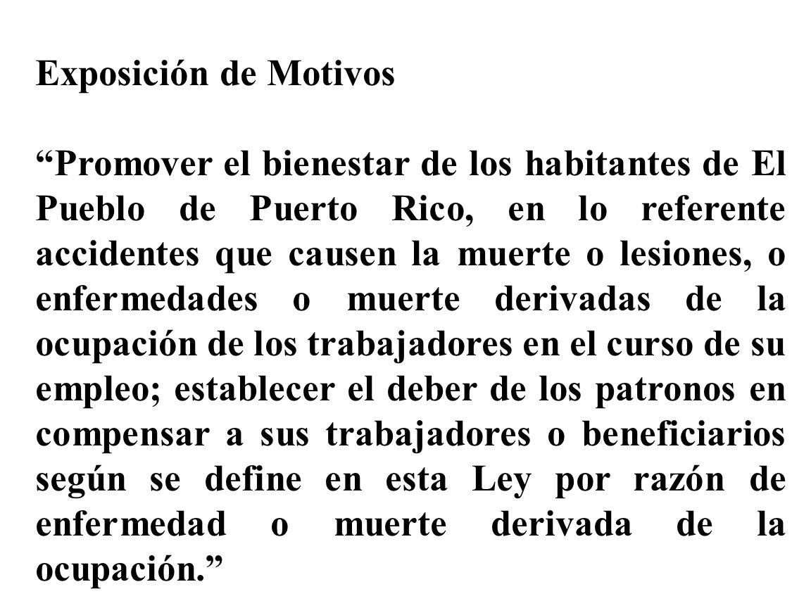 Exposición de Motivos Promover el bienestar de los habitantes de El Pueblo de Puerto Rico, en lo referente accidentes que causen la muerte o lesiones,