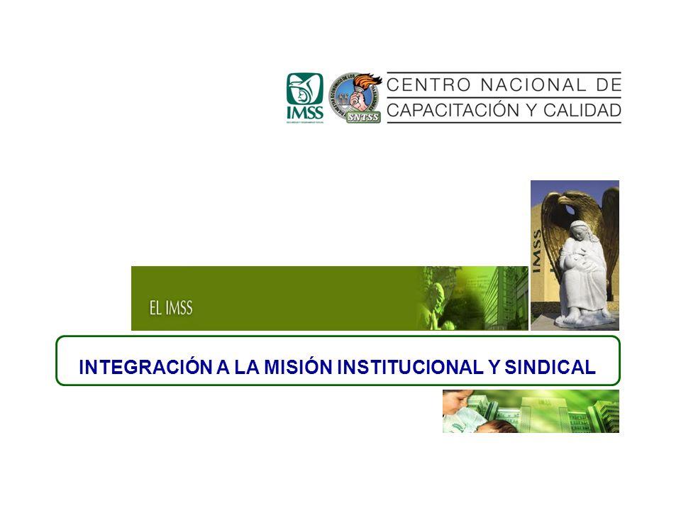 INTEGRACIÓN A LA MISIÓN INSTITUCIONAL Y SINDICAL