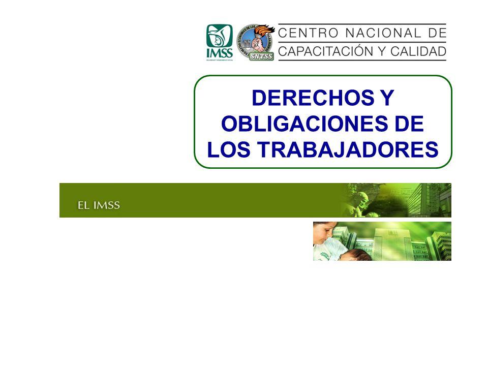 DERECHOS Y OBLIGACIONES DE LOS TRABAJADORES