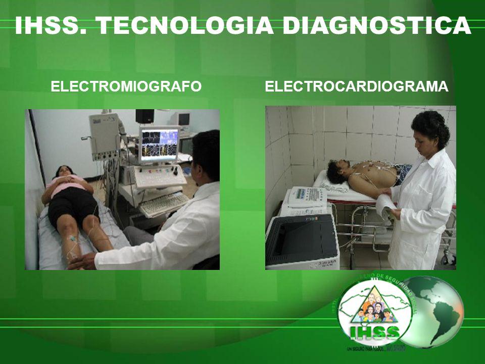 IHSS. TECNOLOGIA DIAGNOSTICA ELECTROMIOGRAFOELECTROCARDIOGRAMA