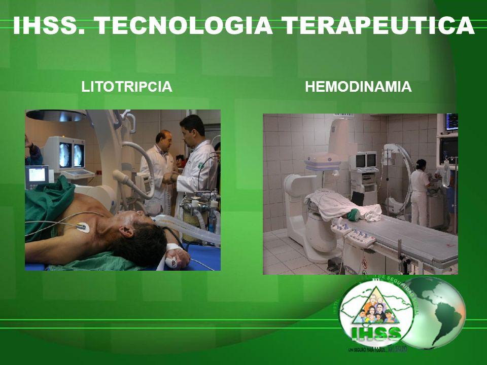 IHSS. TECNOLOGIA TERAPEUTICA LITOTR IPC IAHEMODINAMIA