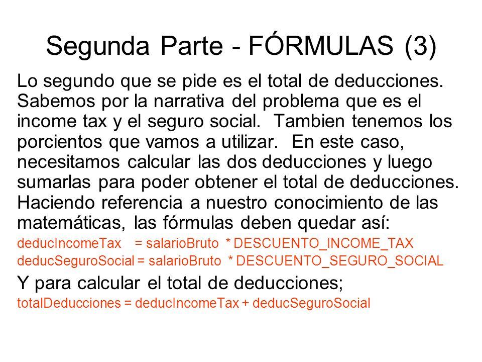 Segunda Parte - FÓRMULAS (3) Lo segundo que se pide es el total de deducciones.