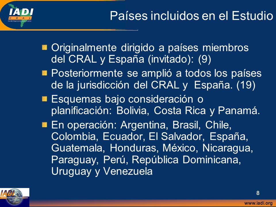 www.iadi.org 8 Países incluidos en el Estudio Originalmente dirigido a países miembros del CRAL y España (invitado): (9) Posteriormente se amplió a to