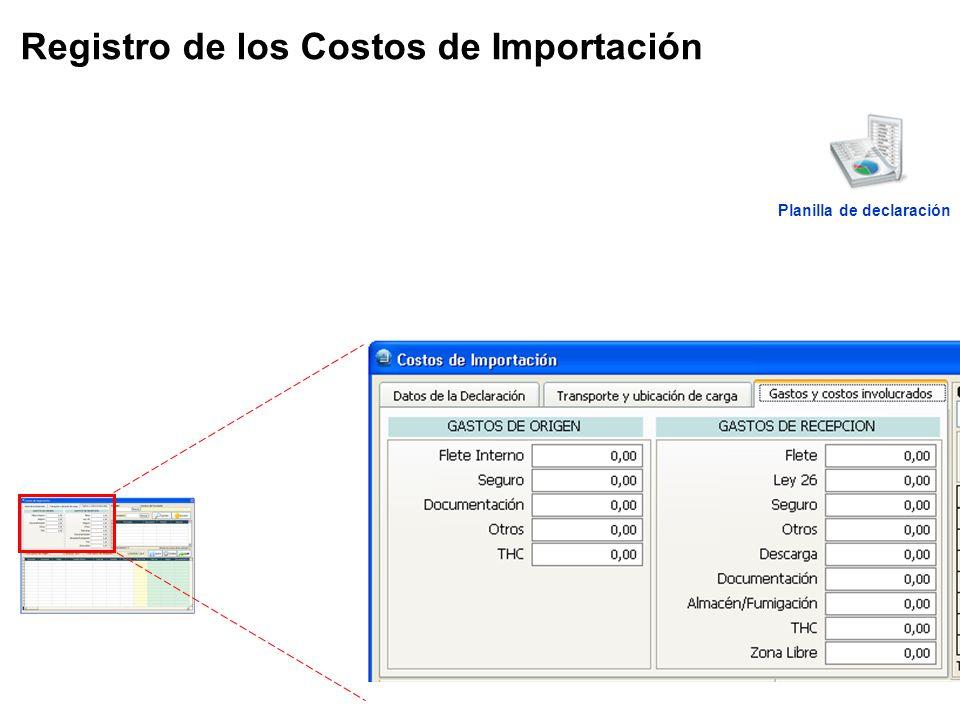 Registro de los Costos de Importación Planilla de declaración