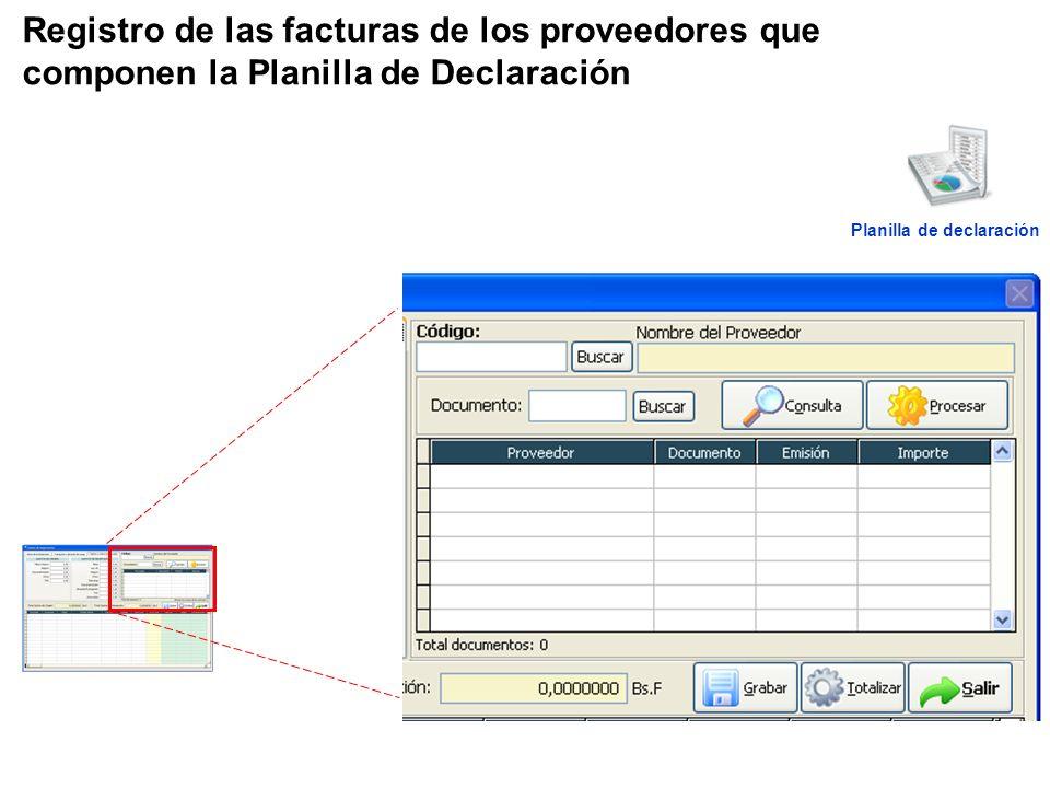 Registro de las facturas de los proveedores que componen la Planilla de Declaración Planilla de declaración