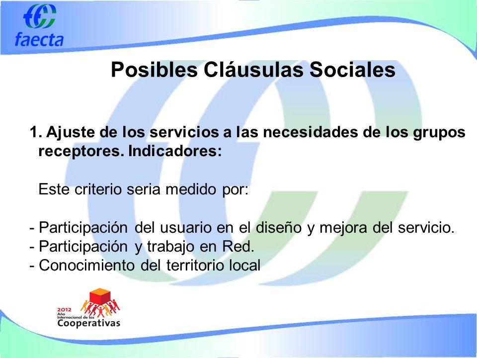 Posibles Cláusulas Sociales 1. Ajuste de los servicios a las necesidades de los grupos receptores.