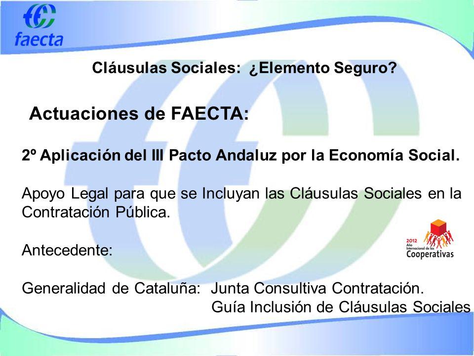 Cláusulas Sociales: ¿Elemento Seguro. 2º Aplicación del III Pacto Andaluz por la Economía Social.