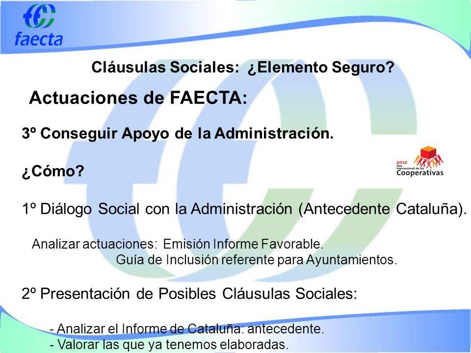 Cláusulas Sociales: ¿Elemento Seguro. 3º Conseguir Apoyo de la Administración.