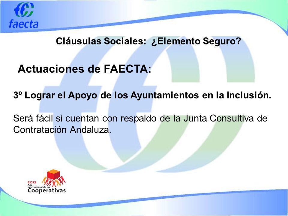 Cláusulas Sociales: ¿Elemento Seguro. 3º Lograr el Apoyo de los Ayuntamientos en la Inclusión.