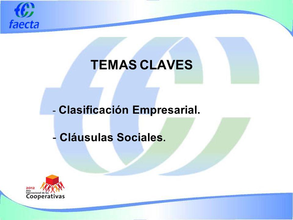 TEMAS CLAVES - Clasificación Empresarial. - Cláusulas Sociales.