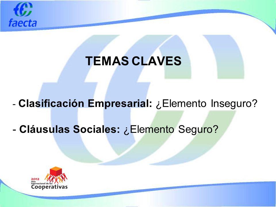 TEMAS CLAVES - Clasificación Empresarial: ¿Elemento Inseguro.