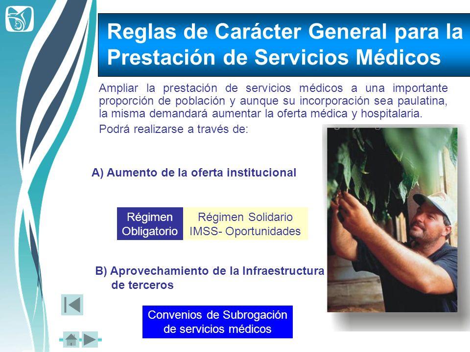 Ampliar la prestación de servicios médicos a una importante proporción de población y aunque su incorporación sea paulatina, la misma demandará aument
