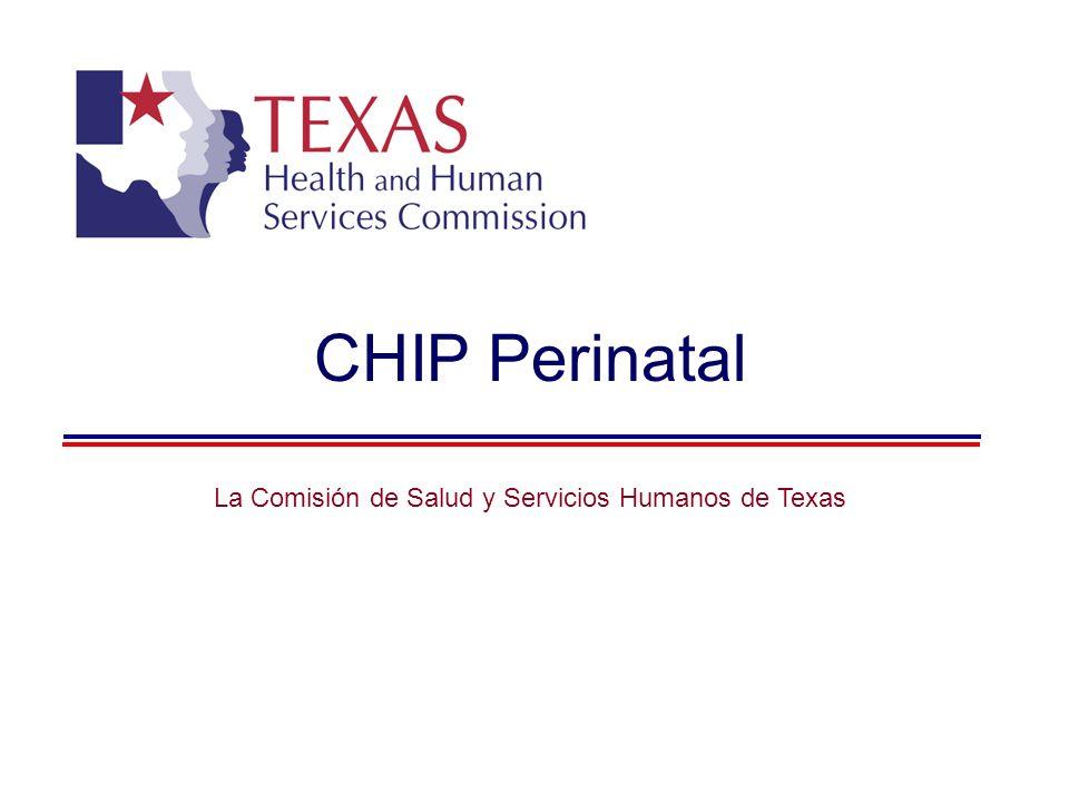 CHIP Perinatal La Comisión de Salud y Servicios Humanos de Texas