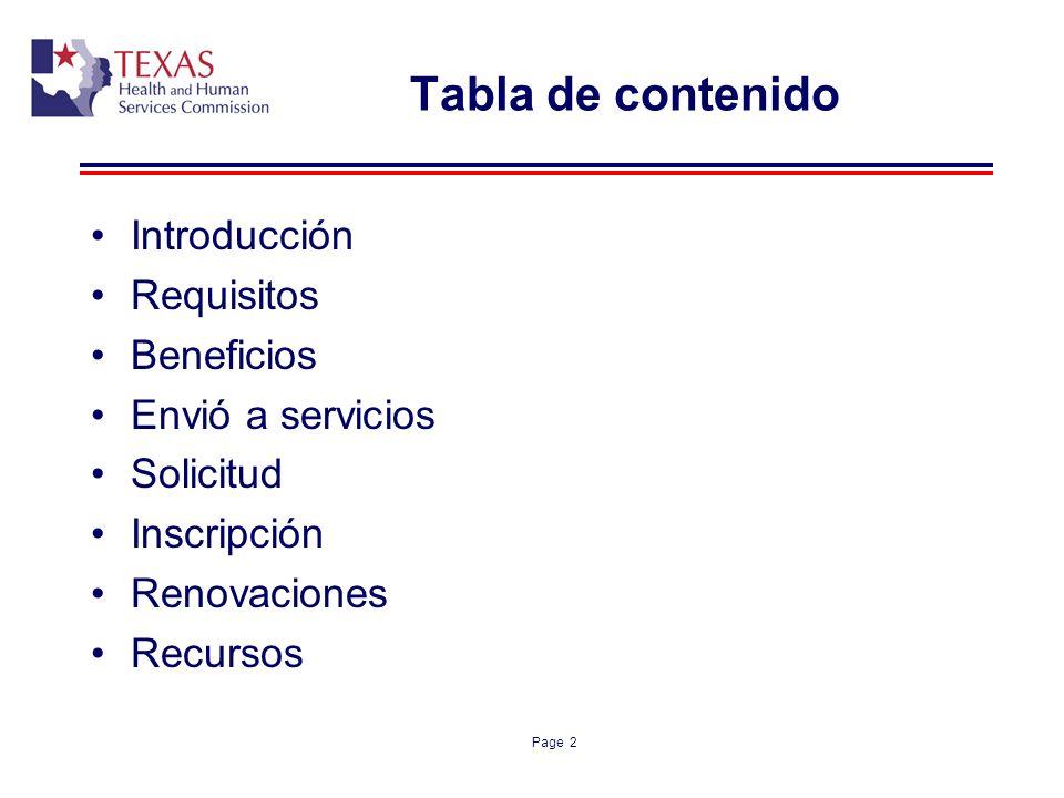Page 2 Tabla de contenido Introducción Requisitos Beneficios Envió a servicios Solicitud Inscripción Renovaciones Recursos