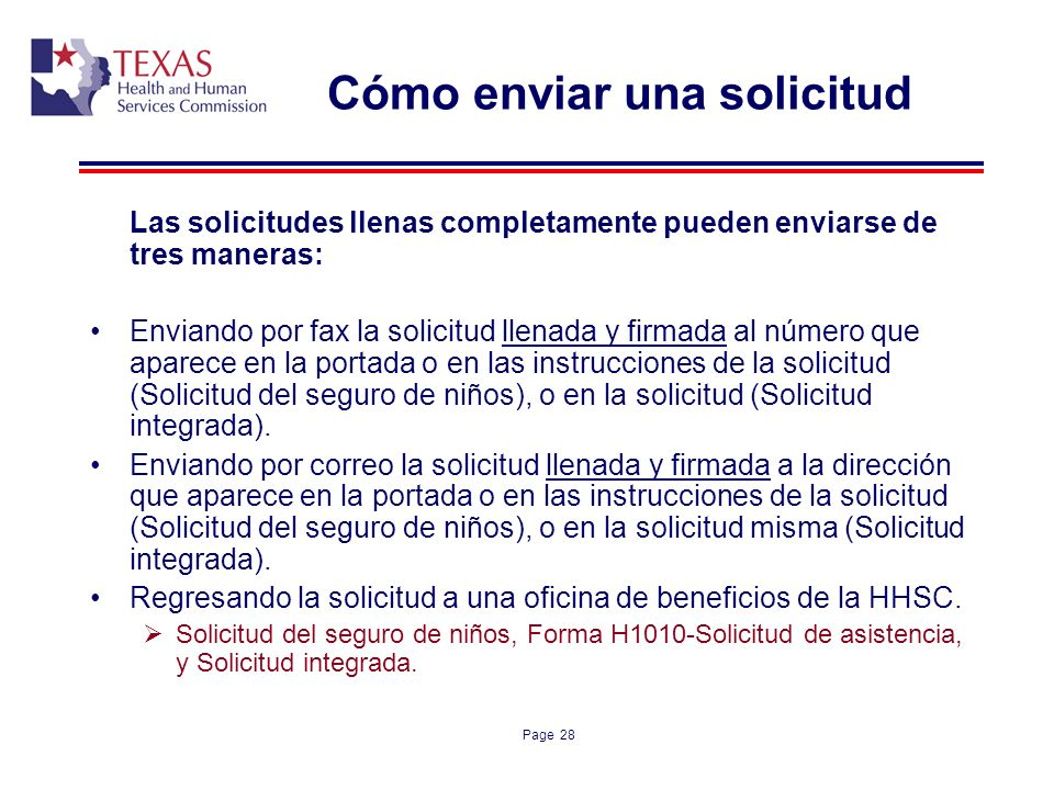Page 28 Cómo enviar una solicitud Las solicitudes llenas completamente pueden enviarse de tres maneras: Enviando por fax la solicitud llenada y firmad
