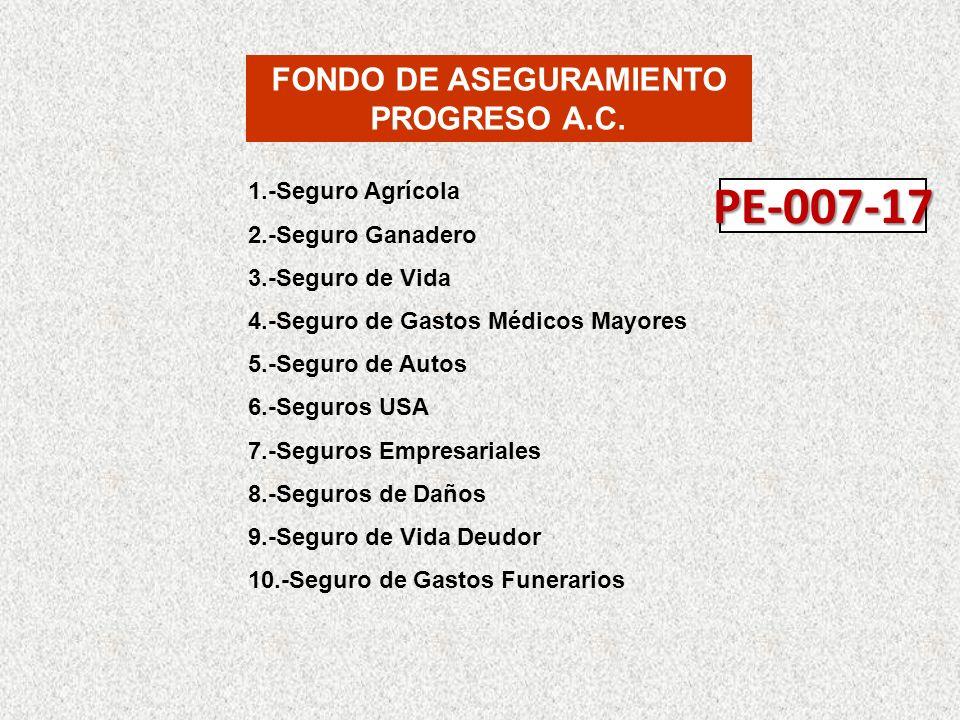 FONDO DE ASEGURAMIENTO PROGRESO A.C.