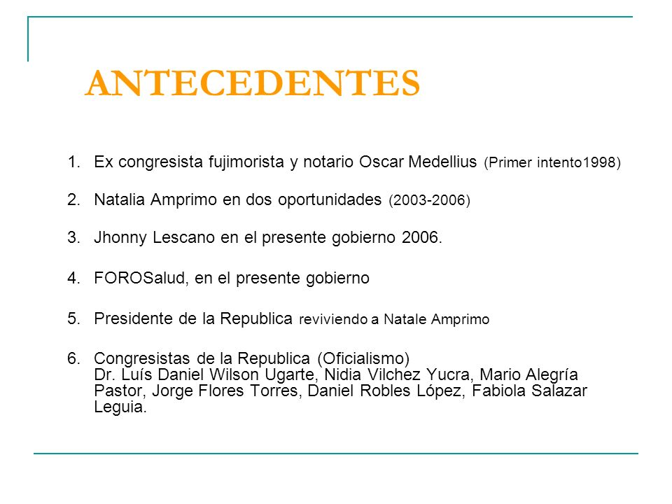 PROYECTOS DE LEY QUE ESTAN SIENDO DEBATIDOS CON ALGUNAS VARIANTES 1.- Proyecto de Ley N°077-2006-CR- Ley que crea el Fondo de Riesgo del ejercicio del profesional de la medicina Propuesto por el Congresista Jhony Lescano 2.- Proyecto de Ley N°205-2006-CR- Ley de Derechos y Obligaciones de las personas usuarias de los servicios de salud Propuesto por FOROSALUD 3.- Proyecto de Ley N°1819-2007-PE- Ley que crea el Seguro Obligatorio de Responsabilidad civil por servicios de salud para todos los profesionales de la salud, incluidos Auxiliares de Enfermería Propuesto por el Ejecutivo 4.- Proyecto de Ley 1837-2007-PE – Propone establecer mecanismos para la reparación inmediata, de daños derivados de la atención médica en los establecimientos públicos de salud.
