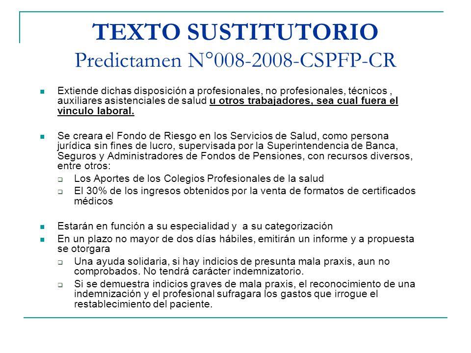 TEXTO SUSTITUTORIO Predictamen N°008-2008-CSPFP-CR Extiende dichas disposición a profesionales, no profesionales, técnicos, auxiliares asistenciales d