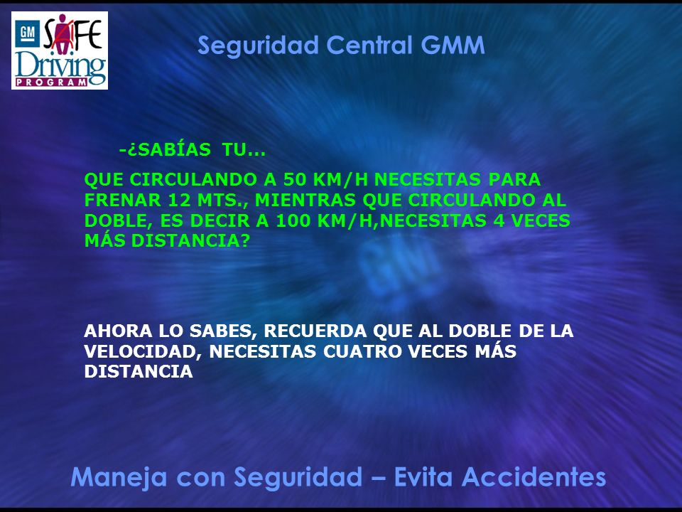Maneja con Seguridad – Evita Accidentes Seguridad Central GMM -¿SABÍAS TU...
