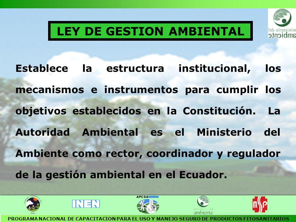 PRINCIPIO DE SUSTENTABILIDAD AMBIENTAL PRINCIPIO PRECAUTORIO PRINCIPIO DE QUIEN CONTAMINA PAGA PRINCIPIO REDUCCION EN LA FUENTE PRINCIPIO DE RESPONSABILIDAD INTEGRAL PRINCIPIO DE USO DE LA MEJOR TECNOLOGIA DISPONIBLE PRINCIPIOS AMBIENTALES FUNDAMENTALES PROGRAMA NACIONAL DE CAPACITACION PARA EL USO Y MANEJO SEGURO DE PRODUCTOS FITOSANITARIOS