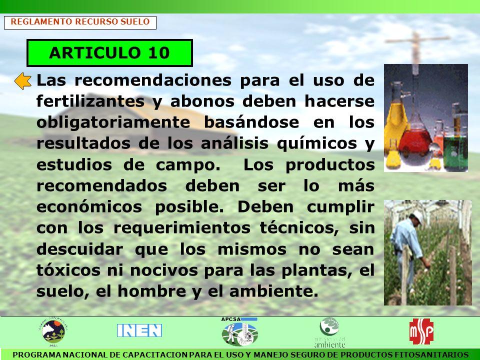 ARTICULO 13 Está prohibida la importación de desechos para su derrame, depósito, almacenamiento, incineración o cualquier tratamiento para la destrucción o disposición final.