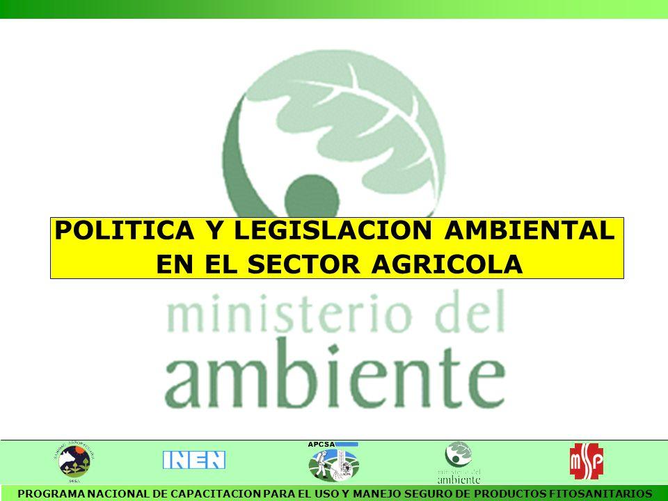 NORMAS JURIDICAS AMBIENTALES 4 Constitución Política del Ecuador (1998) 4 Políticas Ambientales Básicas (1994) 4 Ley de Gestión Ambiental 4 Ley de Prevención y Control de la Contaminación Ambiental (1976) 4 Reglamento sobre Normas de Calidad de Aire y sus Métodos de Medición (1991) 4 Reglamento que establece las Normas de Emisión para Fuentes Fijas de Combustión (1993) PROGRAMA NACIONAL DE CAPACITACION PARA EL USO Y MANEJO SEGURO DE PRODUCTOS FITOSANITARIOS