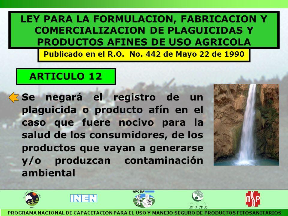 REGLAMENTO GENERAL DE PLAGUICIDAS Y PRODUCTOS AFINES DE USO AGRICOLA Publicado en el R.O.