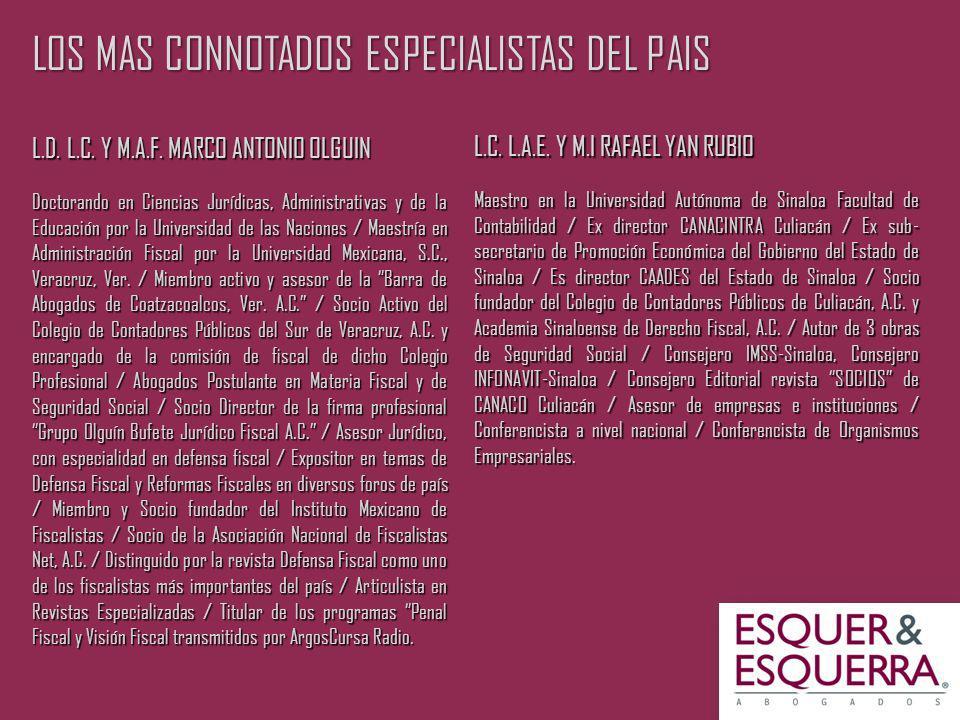 LOS MAS CONNOTADOS ESPECIALISTAS DEL PAIS L.D.L.C.