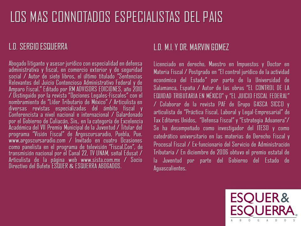 LOS MAS CONNOTADOS ESPECIALISTAS DEL PAIS L.D.