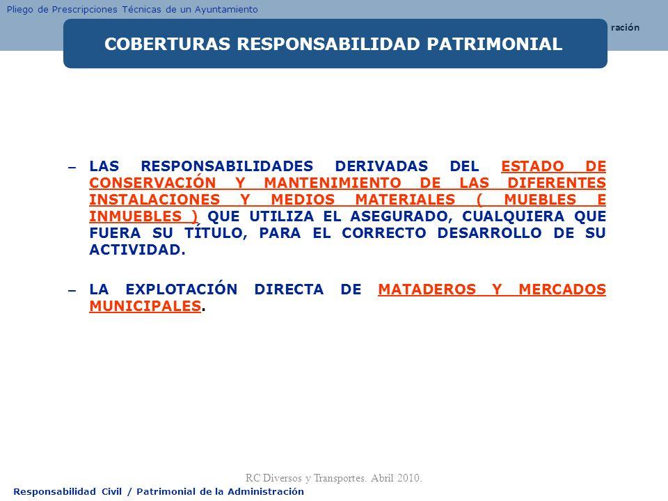 Responsabilidad Civil / Patrimonial de la Administración – LAS RESPONSABILIDADES DERIVADAS DEL ESTADO DE CONSERVACIÓN Y MANTENIMIENTO DE LAS DIFERENTE