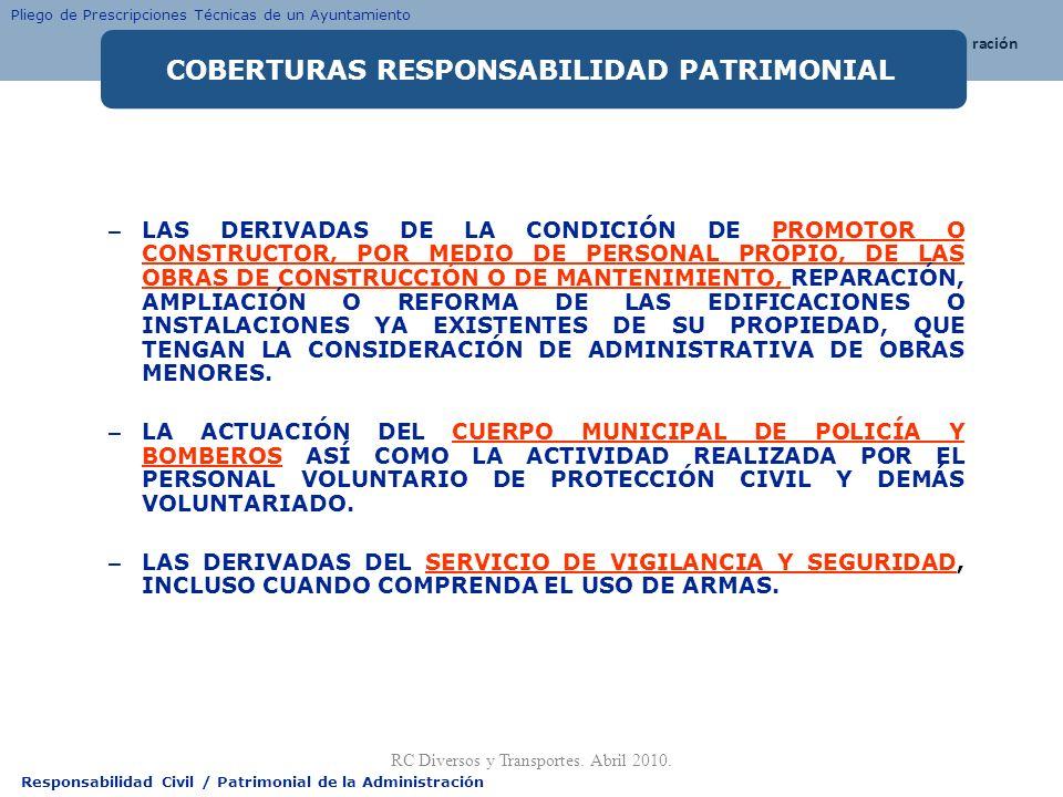 Responsabilidad Civil / Patrimonial de la Administración – LAS DERIVADAS DE LA CONDICIÓN DE PROMOTOR O CONSTRUCTOR, POR MEDIO DE PERSONAL PROPIO, DE L