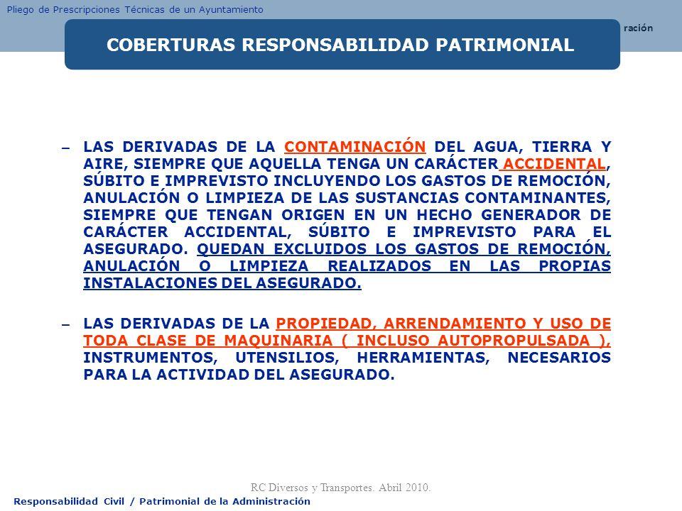 Responsabilidad Civil / Patrimonial de la Administración – LAS DERIVADAS DE LA CONTAMINACIÓN DEL AGUA, TIERRA Y AIRE, SIEMPRE QUE AQUELLA TENGA UN CAR