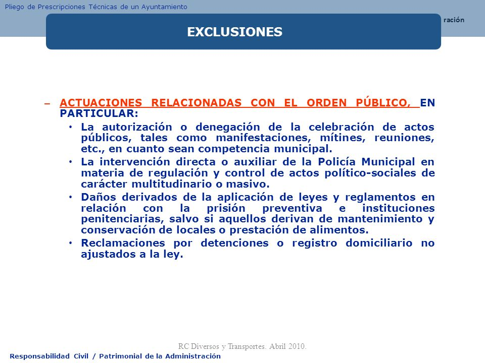 Responsabilidad Civil / Patrimonial de la Administración – ACTUACIONES RELACIONADAS CON EL ORDEN PÚBLICO, EN PARTICULAR: La autorización o denegación