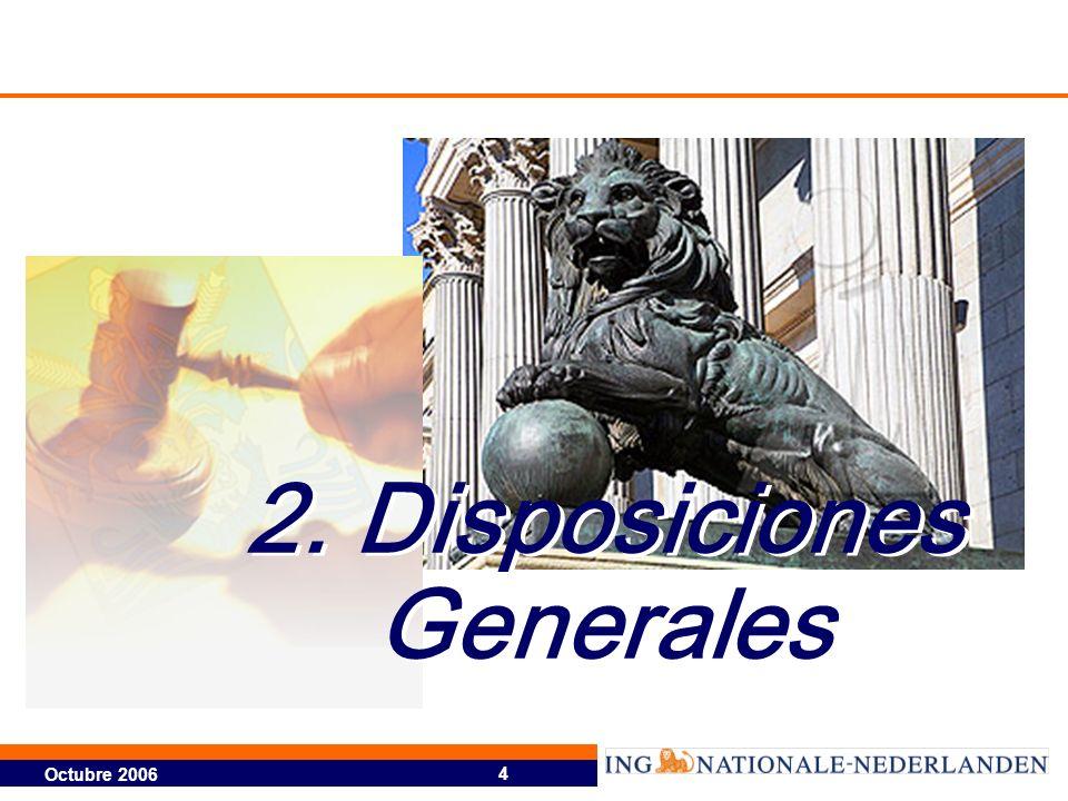 4 2. Disposiciones Generales
