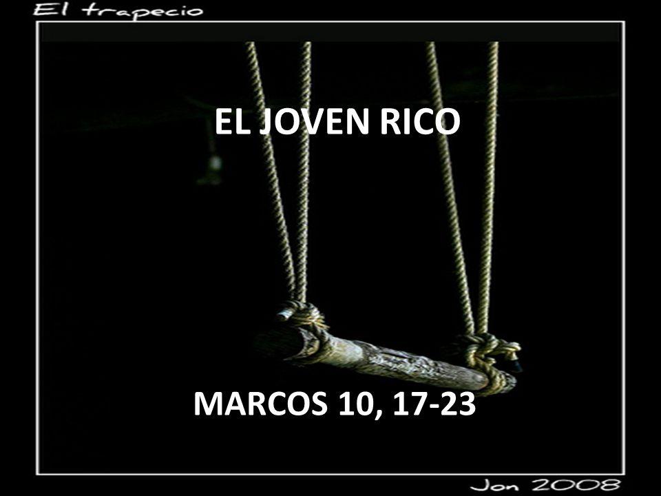 EL JOVEN RICO MARCOS 10, 17-23